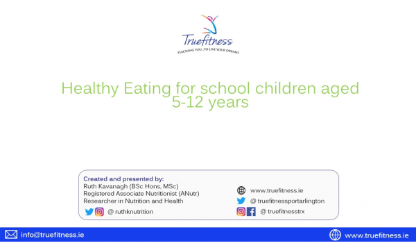 Healthy Eating for school children aged 5-12 years