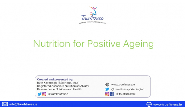 Nutrition for Positive Ageing